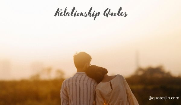 Relationship Quotes And Saying